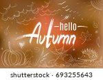 hello autumn handwritten... | Shutterstock .eps vector #693255643