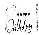 happy birthday modern brush... | Shutterstock .eps vector #693335218