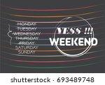 happy weekend vector text black ... | Shutterstock .eps vector #693489748