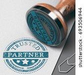 trusted partner mark imprinted... | Shutterstock . vector #693506944