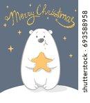 christmas card of polar bear... | Shutterstock .eps vector #693588958