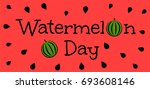watermelon day. red banner with ... | Shutterstock . vector #693608146
