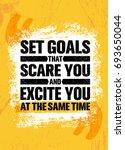 set goals that scare you and... | Shutterstock .eps vector #693650044