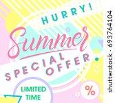 summer special offer banner... | Shutterstock .eps vector #693764104