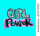girl power feminism slogan with ... | Shutterstock .eps vector #694175524