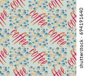 coffee bean seamless pattern... | Shutterstock .eps vector #694191640