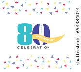 80 years anniversary with... | Shutterstock .eps vector #694384024