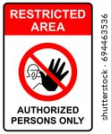 Restricted Area  Authorized...