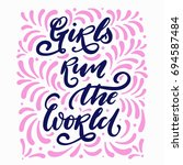 girls run the world. vector... | Shutterstock .eps vector #694587484