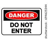 danger  do not enter sign ... | Shutterstock .eps vector #694625344