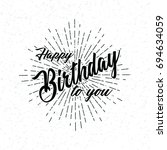 hand draw  lettering of happy... | Shutterstock .eps vector #694634059