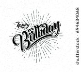 hand draw  lettering of happy... | Shutterstock .eps vector #694634068