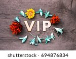 vip lettering.wood letters with ... | Shutterstock . vector #694876834