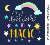 Believe In Magic Quote Poster ...