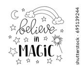 believe in magic quote poster ... | Shutterstock .eps vector #695139244