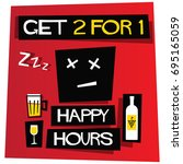 get two for one happy hours... | Shutterstock .eps vector #695165059