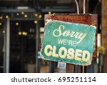 sorry we are closed sign... | Shutterstock . vector #695251114