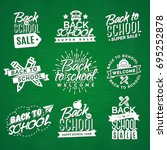 set of welcome back to school... | Shutterstock . vector #695252878