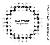 halftone circle frame with... | Shutterstock . vector #695294428