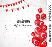30 august. turkey victory day... | Shutterstock .eps vector #695488000