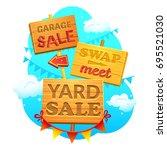 garage sale  swap meet  yard... | Shutterstock .eps vector #695521030