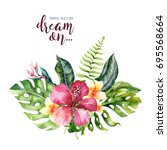 hand drawn watercolor tropical... | Shutterstock . vector #695568664