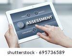 assessment analysis evaluation... | Shutterstock . vector #695736589