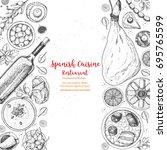 spanish cuisine top view. a set ... | Shutterstock .eps vector #695765599