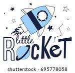 little rocket slogan and... | Shutterstock .eps vector #695778058