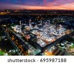 twilight of oil refinery  oil... | Shutterstock . vector #695987188