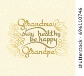 grandma grandpa stay healthy ... | Shutterstock .eps vector #696110746