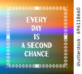 inspirational quote on blurred... | Shutterstock .eps vector #696118660