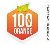 hundred percent fresh orange... | Shutterstock .eps vector #696133960
