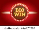 big win neon banner. | Shutterstock . vector #696275908