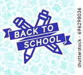 back to school label cyan color ... | Shutterstock .eps vector #696298036
