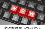 word wow on black keyboard.... | Shutterstock . vector #696334978