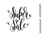 super sale black and white hand ... | Shutterstock .eps vector #696520690