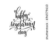 happy vegetarian day   hand... | Shutterstock . vector #696579610