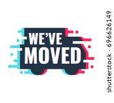 we've moved. vector... | Shutterstock .eps vector #696626149