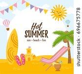 hot summer card. happy vacation.... | Shutterstock .eps vector #696675778