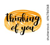 thinking of you. brush hand... | Shutterstock . vector #696786568