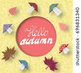 hello autumn paper greeting... | Shutterstock .eps vector #696831340