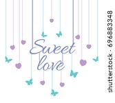 sweet love sign hand lettering... | Shutterstock .eps vector #696883348