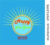 happy new year hand lettering... | Shutterstock .eps vector #696913498