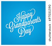 grandparents day vintage... | Shutterstock .eps vector #697031590