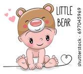cute cartoon baby boy in a bear ...   Shutterstock . vector #697045969