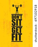 don't sit. get fit. workout and ... | Shutterstock .eps vector #697102918