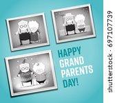 happy grandparents day... | Shutterstock .eps vector #697107739