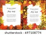 seasonal autumn background of... | Shutterstock . vector #697108774