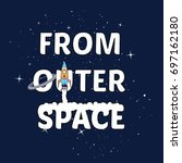 i need more space slogan with... | Shutterstock .eps vector #697162180